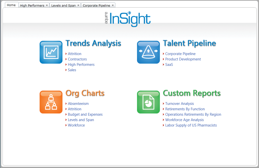InSight offers users secure access to context-sensitive information from a configurable homepage. Users can view trends over time under Trend Analysis, see a snapshot view using Org Chart reports, visualize talent movement with the Talent Pipeline and use Custom Reports for one-click access to custom reports and dashboards.